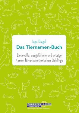 Buchvorstellung: Das Tiernamen-Buch