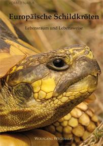 Wolfgang Wegehaupt: Europäische Schildkröten - Lebensraum und Lebensweise - jetzt bestellbar