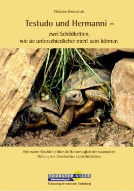 """Verlagsankündigung: Testudo und Hermanni – zwei Schildkröten, wie sie unterschiedlicher nicht sein können"""""""