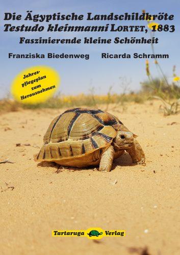 Neues Buch aus dem Tartaruga-Verlag: Die Ägyptische Landschildkröte Testudo kleinmanni LORTET, 1883