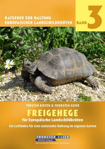 Verlagsankündigung: Freigehege für Europäische Landschildkröten von Torsten Kiefer & Thorsten Geier